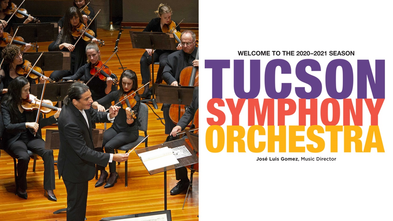 Welcome to the Tucson Symphony Orchestra 2020-2021 Season, José Luis Gomez, Music Director