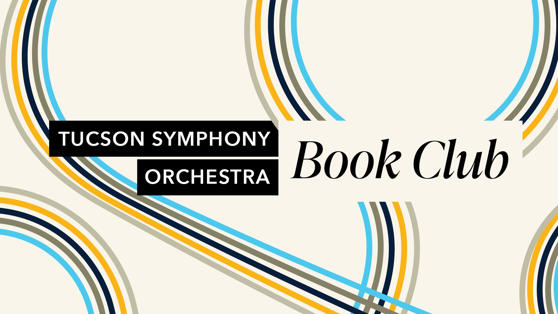 Tucson Symphony Orchestra Book Club