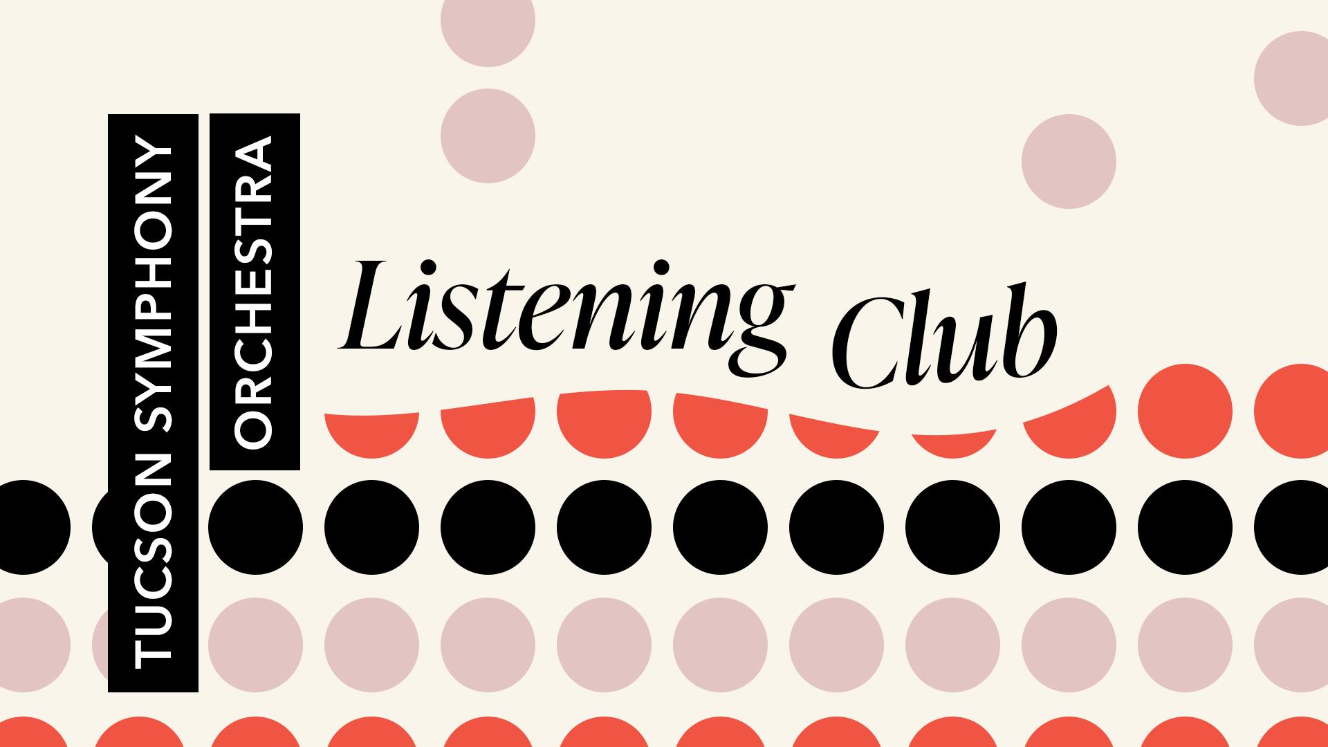 Tucson Symphony Orchestra Listening Club